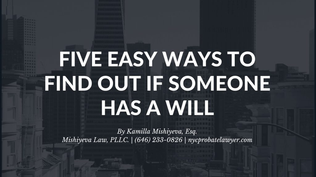 5 Ways To Find Out If Someone Has A Will